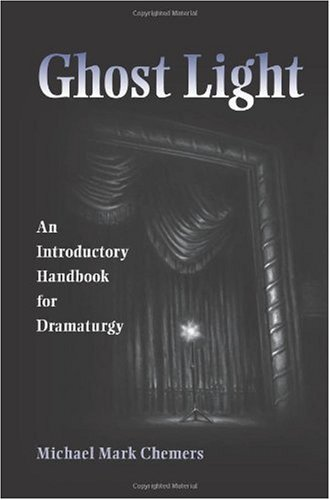 Ghost Light An Introductory Handbook for Dramaturgy  2010 edition cover