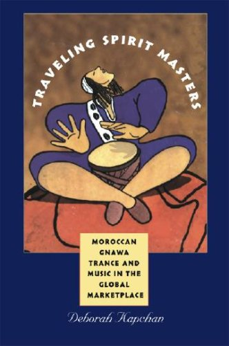 Traveling Spirit Masters Moroccan Gnawa Trance and Music in the Global Marketplace  2007 edition cover