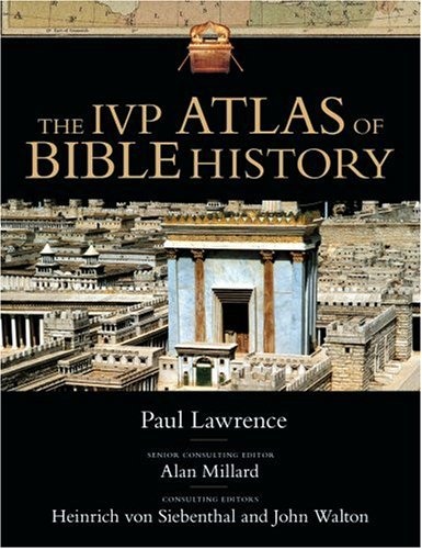 IVP Atlas of Bible History   2006 edition cover