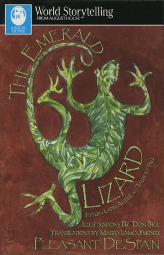 Emerald Lizard Fifteen Latin American Tales to Tell in English and Spanish  1999 9780874835526 Front Cover