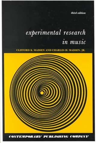 Experimental Research in Music : Text 3rd 1997 (Reprint) edition cover