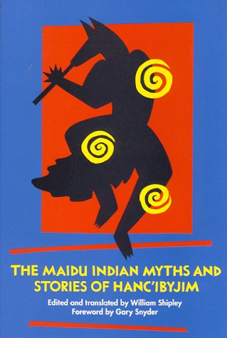 Maidu Indian Myths and Stories of Hanc'ibyjim  N/A edition cover