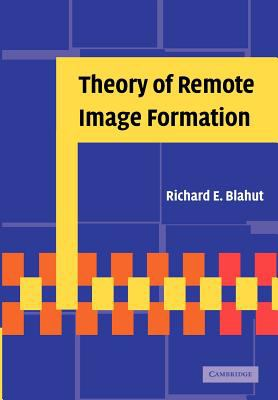 Theory of Remote Image Formation   2012 9781107404526 Front Cover