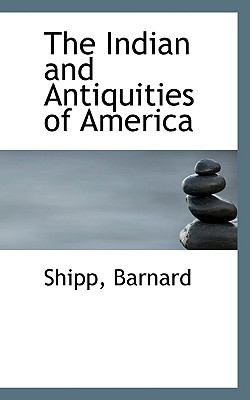 Indian and Antiquities of Americ N/A 9781113430526 Front Cover