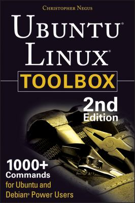 Ubuntu Linux Toolbox 1000+ Commands for Power Users 2nd 2013 edition cover