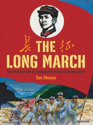 The Long March: The True History of Communist China's Founding Myth, Library Edition  2007 edition cover