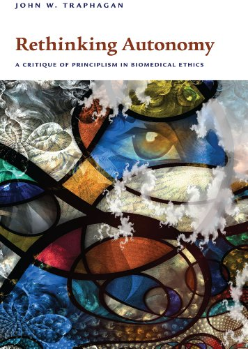 Rethinking Autonomy A Critique of Principlism in Biomedical Ethics  2013 edition cover