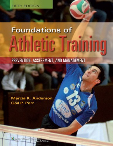 Foundations of Athletic Training  5th 2012 (Revised) 9781451116526 Front Cover