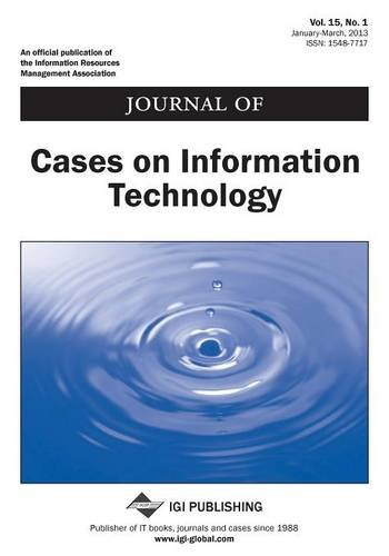 Journal of Cases on Information Technology, Vol 15 Iss 1   0 edition cover