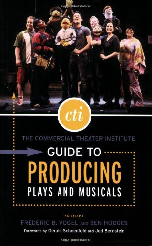 Commercial Theater Institute Guide to Producing Plays and Musicals   2006 edition cover