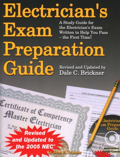 Electrician's Exam Preparation Guide : Based on the 2005 NEC 6th 2004 (Revised) edition cover