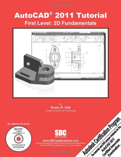 AutoCAD 2011 Tutorial - First Level 2D Fundamentals N/A 9781585035526 Front Cover