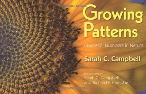 Growing Patterns Fibonacci Numbers in Nature  2009 9781590787526 Front Cover
