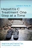 Hepatitis C Treatment One Step at a Time Daily Readings and Practical Tips for Daily Living N/A 9781936303526 Front Cover
