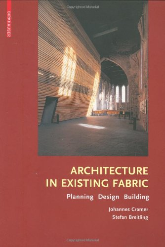 Architecture in Existing Fabric Planning, Design and Building  2007 edition cover