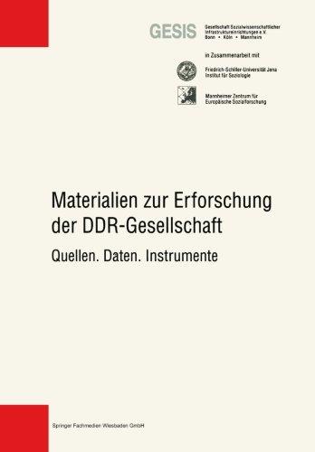 Materialien Zur Erforschung der DDR -Gesellschaft Quellen, Daten, Instrumente  1998 9783810021526 Front Cover