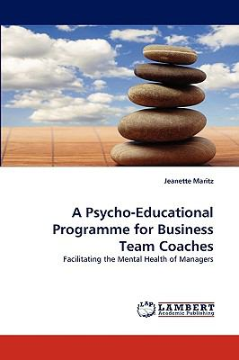 Psycho-Educational Programme for Business Team Coaches  N/A 9783838359526 Front Cover