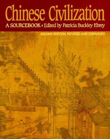 Chinese Civilization A Sourcebook 2nd 1993 (Revised) edition cover