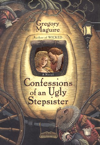 Confessions of an Ugly Stepsister   2000 (Reprint) 9780060987527 Front Cover
