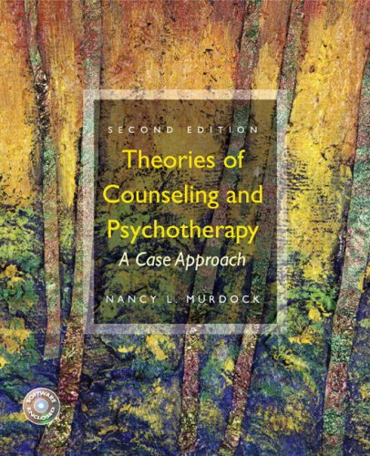Theories of Counseling and Psychotherapy A Case Approach 2nd 2009 edition cover
