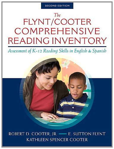 Flynt/Cooter Comprehensive Reading Inventory-2 Assessment of K-12 Reading Skills in English and Spanish 2nd 2014 9780133362527 Front Cover