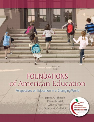 Foundations of American Education Perspectives on Education in a Changing World 15th 2011 edition cover