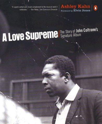 Love Supreme The Story of John Coltrane's Signature Album  2002 edition cover