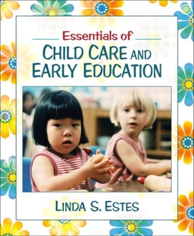 Essentials of Child Care and Early Education   2004 edition cover