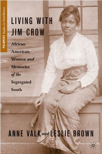 Living with Jim Crow African American Women and Memories of the Segregated South  2010 edition cover