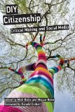 DIY Citizenship Critical Making and Social Media  2014 9780262525527 Front Cover