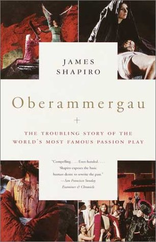 Oberammergau The Troubling Story of the World's Most Famous Passion Play N/A edition cover