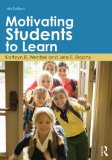 Motivating Students to Learn  4th 2014 (Revised) edition cover