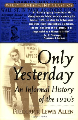 Only Yesterday An Informal History of the 1920's  1997 9780471189527 Front Cover