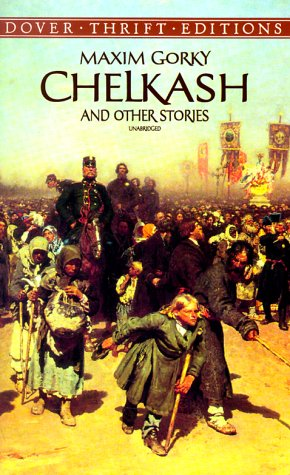 Chelkash and Other Stories   1999 (Unabridged) 9780486406527 Front Cover