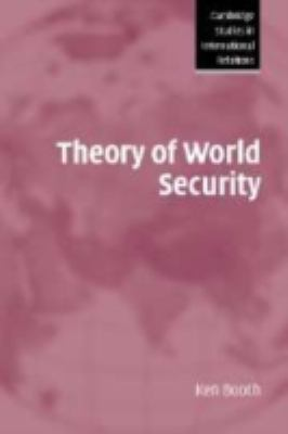 Theory of World Security   2007 9780521835527 Front Cover