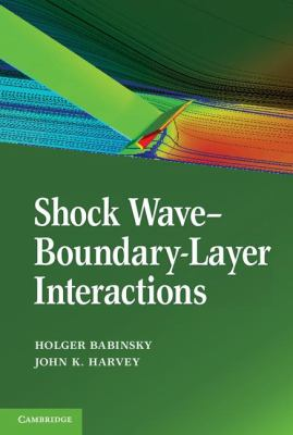 Shock Wave-Boundary-Layer Interactions   2011 9780521848527 Front Cover
