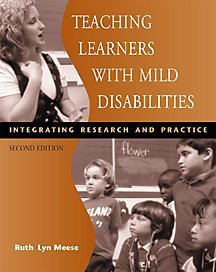 Teaching Learners with Mild Disabilities Integrating Research and Practice 2nd 2001 (Revised) 9780534578527 Front Cover