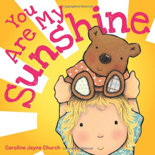 You Are My Sunshine  N/A 9780545075527 Front Cover