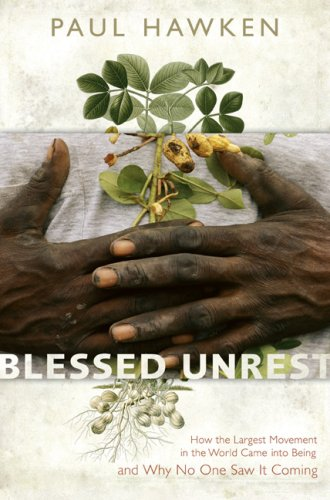 Blessed Unrest How the Largest Movement in the World Came into Being and Why No One Saw It Coming  2007 edition cover