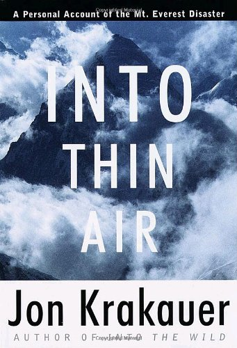 Into Thin Air A Personal Account of the Mt. Everest Disaster  1997 9780679457527 Front Cover