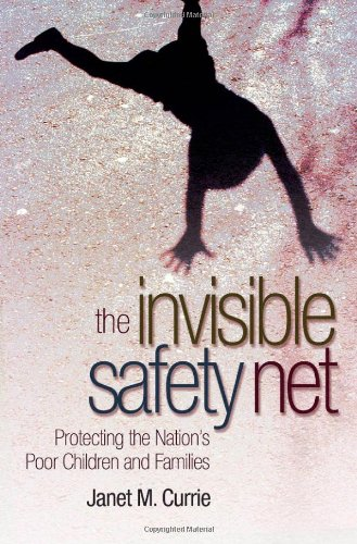 Invisible Safety Net Protecting the Nation's Poor Children and Families  2006 edition cover