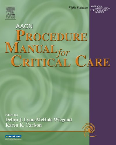AACN Procedure Manual for Critical Care  5th 2005 (Revised) 9780721604527 Front Cover