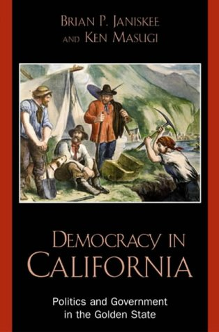 Democracy in California Politics and Government in the Golden State  2002 9780742522527 Front Cover