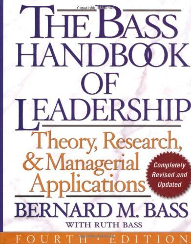 Bass Handbook of Leadership Theory, Research, and Managerial Applications 4th 2008 edition cover