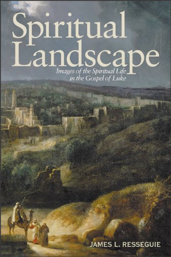 Spiritual Landscape Images of the Spiritual Life in the Gospel of Luke N/A 9780801047527 Front Cover