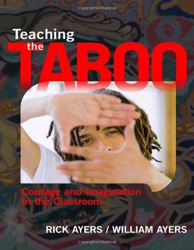 Teaching the Taboo Courage and Imagination in the Classroom  2011 edition cover