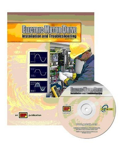 Electric Motor Drive Installation and Troubleshooting  2nd 2008 edition cover