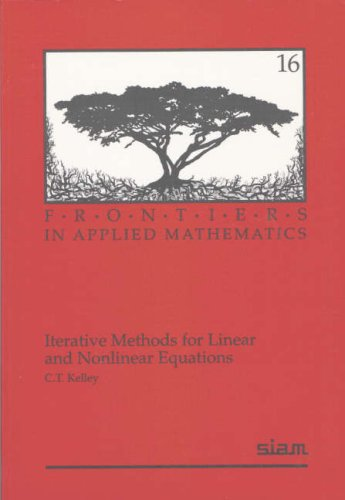 Iterative Methods for Linear and Nonlinear Equations   1995 edition cover