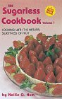 The Sugarless Cookbook: Cooking With the Natural Sweetness of Fruit  1990 edition cover