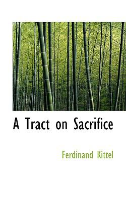 Tract on Sacrifice  2009 edition cover
